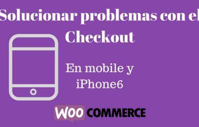 solucionar problemas con el checkout en iphone woocommerce