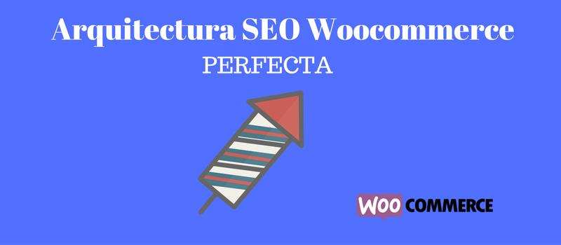 arquitectura seo woocommerce
