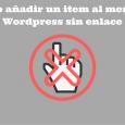 añadir texto sin enlace en menu wordpress